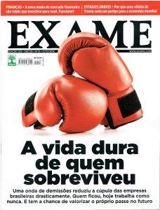 Revista Exame – A vida dura de quem sobreviveu